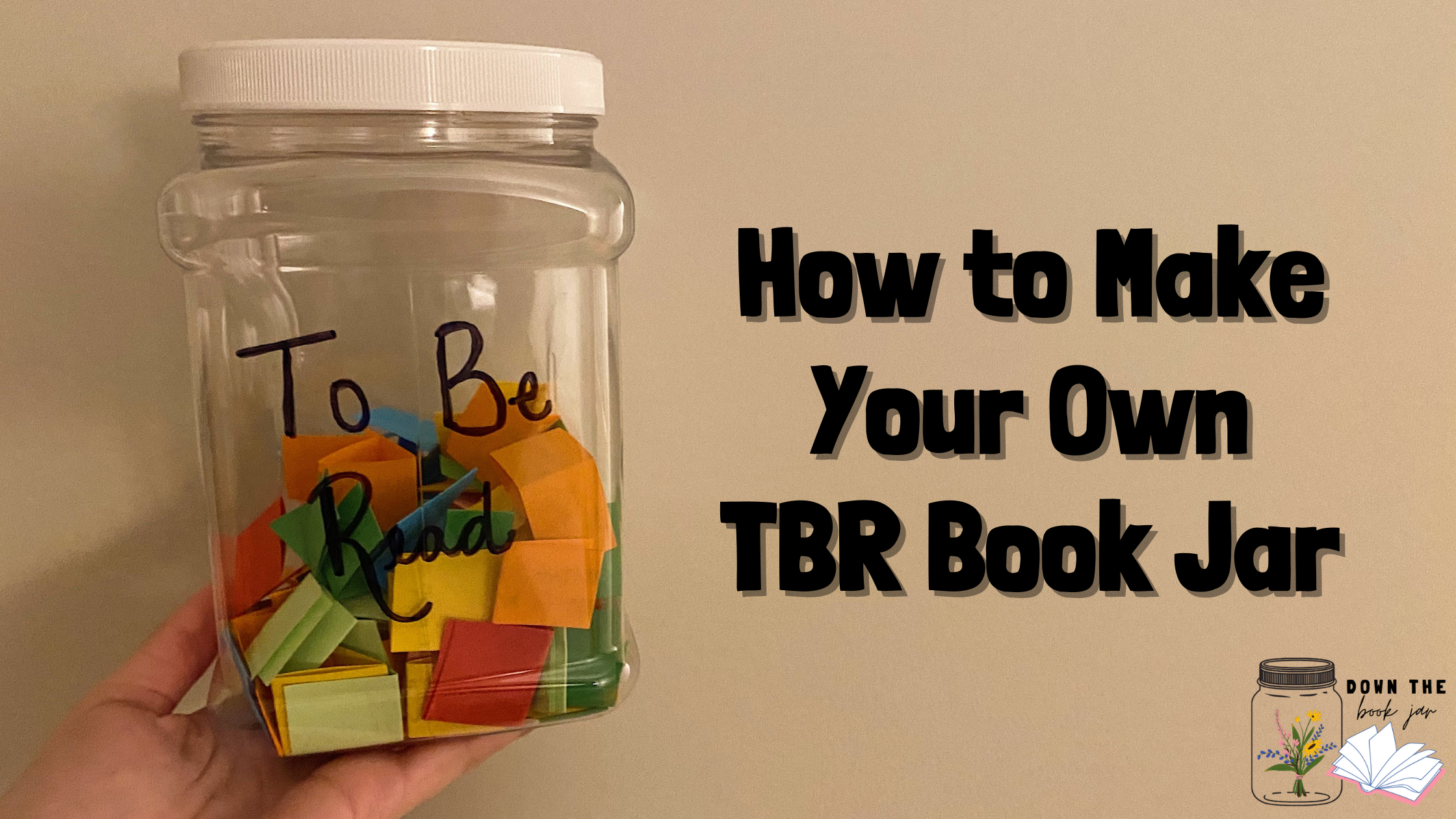 How to Make Your Own TBR Book Jar